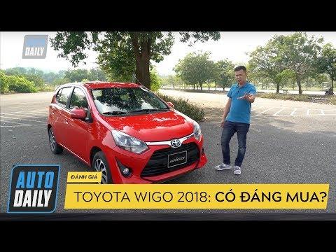 Toyota Wigo 2018 giá 405 triệu đồng có đáng mua? |AUTODAILY.VN|