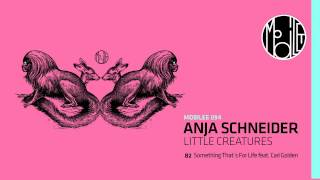 Anja Schneider feat. Cari Golden - Something That´s For Life - mobilee094