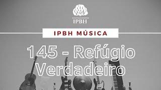 IPBH Música - HNC 145 - Refúgio Verdadeiro