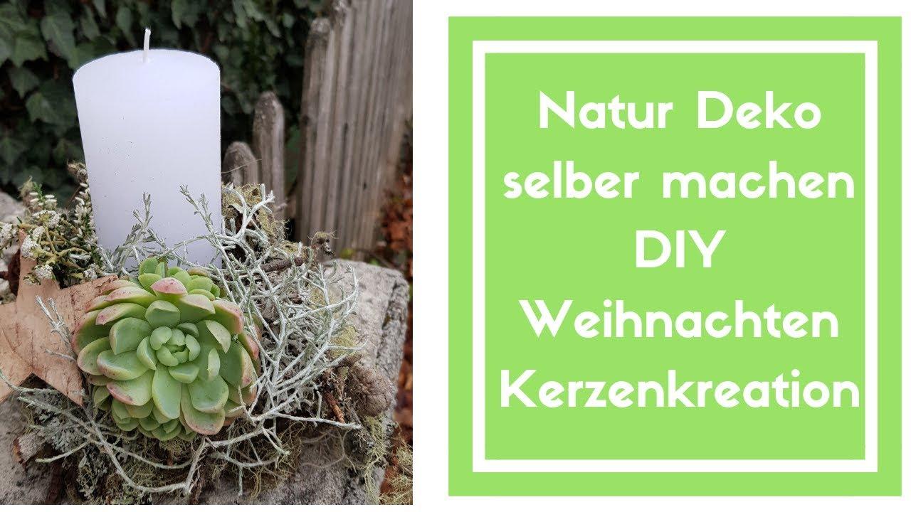 weihnachts deko natur deko mit einer kerze diy deko idee zum selber machen youtube. Black Bedroom Furniture Sets. Home Design Ideas