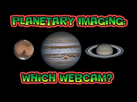 Planetary Imaging - Which Webcam?
