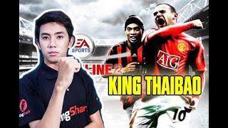 [Hồi ức FIFA Online Số 02] | King Thái Bảo