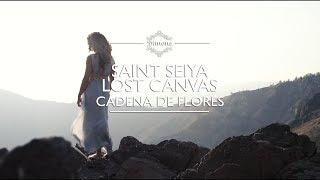Saint Seiya Lost Canvas / Cadena de Flores (Cover Latino)