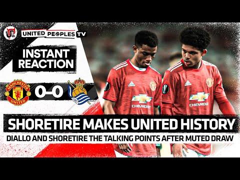 Shoretire History, Diallo's Old Trafford Debut! | Man Utd 0-0 Real Sociedad