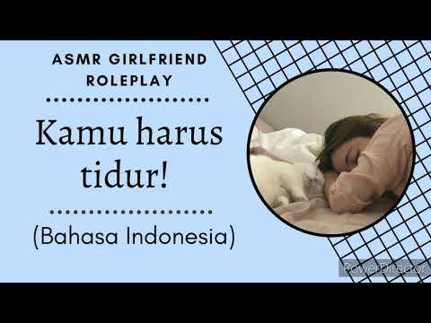 Kamu Harus Tidur! [ASMR Girlfriend Roleplay] [Bahasa Indonesia]
