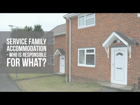 Service Family Accommodation - Who is responsible for what?