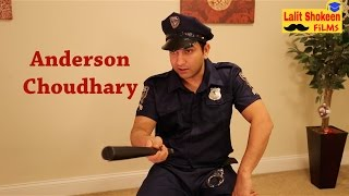 Anderson Choudhary in NewYork Police - | Lalit ...