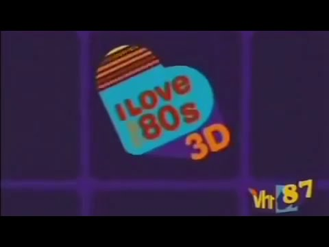 VH1 - I Love The 80s 3D - 1987