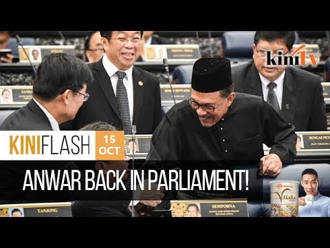 Anwar back in Parliament! | KiniFlash - 15 Oct