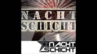 Nachtschicht Opener (original)