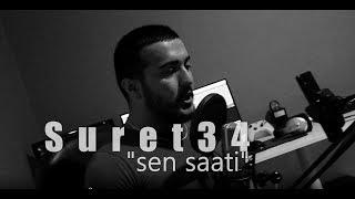 Suret34 | Sen Saati (Official Single Track-Video | 2019-20) 🎥