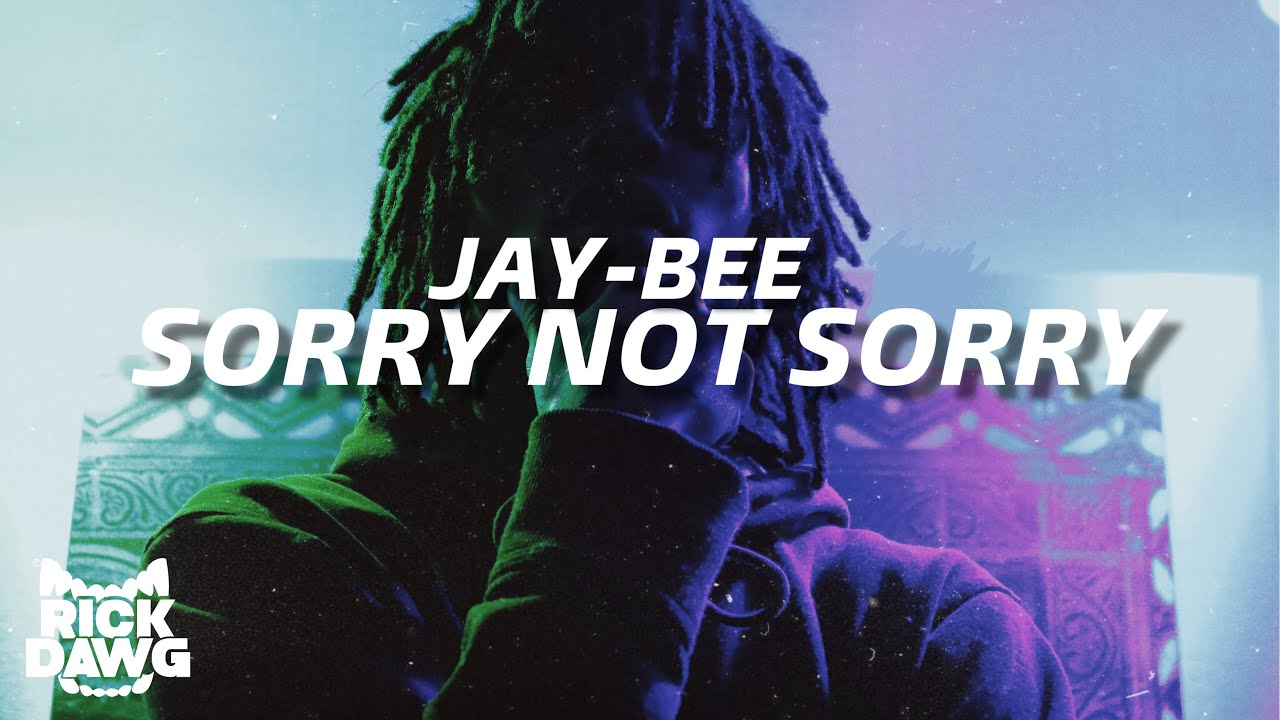 jay-bee-sorry-not-sorry-official-music-video-dir-rick_dawg23
