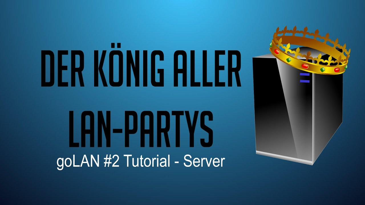 how to create a lan party