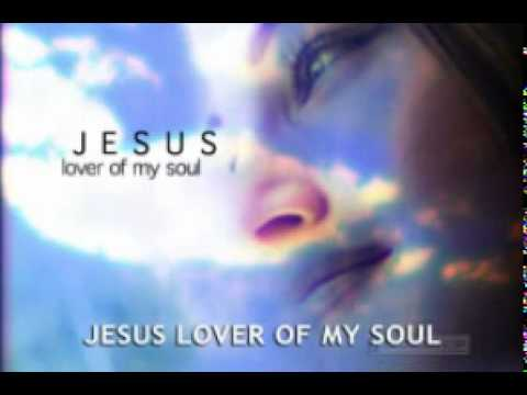 Jesus Lover of My Soul.flv