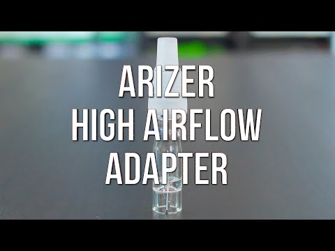 Arizer High Airflow Universal Adapter – Product Demo | GWNVC's Vaporizer Reviews
