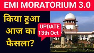 Supreme court decision on moratorium extension|sc decision on moratorium interest waiver|13th Oct