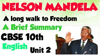 LONG WALK TO FREEDOM / NELSON MANDELA/FIRST FLIGHT/CBSE ENGLISH CLASS 10/ SUMMARY//ENGLISH WITH ASEE