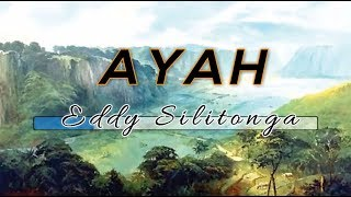 [Midi Karaoke] ♬ Eddy Silitonga - Ayah ♬ +Lirik Lagu [High Quality Sound]