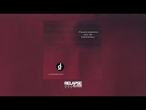 dISEMBOWELMENT - Transcendence Into The Peripheral [FULL ALBUM STREAM]