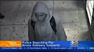 Police Searching For Bronx Robbery Suspects