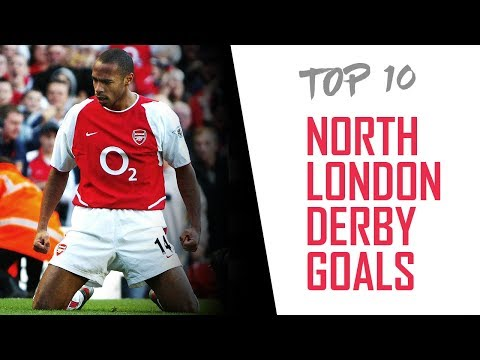 Arsenal's top 10 north London derby goals!