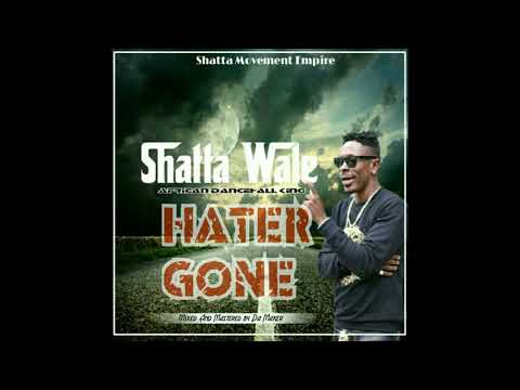 Shatta Wale – Hater Gone Mixed By Da Maker