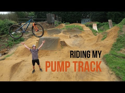 FINALLY RIDING MY PUMP TRACK!!