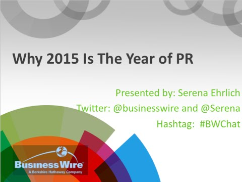 2015 Is the Year of PR @BusinessWire @MediaLeaders