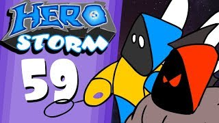 "HeroStorm Ep59 ""The Eternal Conflict"""