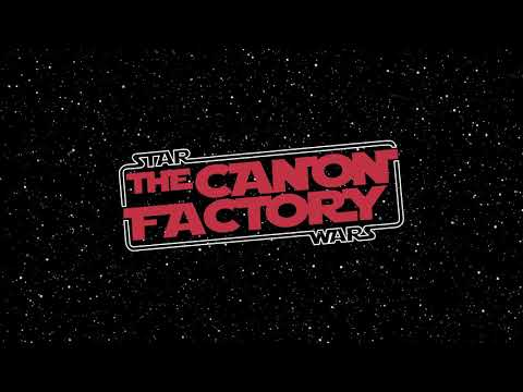 The Canon Factory // EPISODE 11 - Title for Han Solo film an