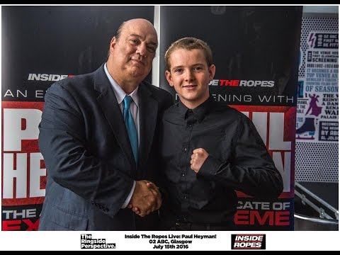 Meeting Paul Heyman (Glasgow Scotland) Inside The Ropes Live With The Advocate Of Extreme