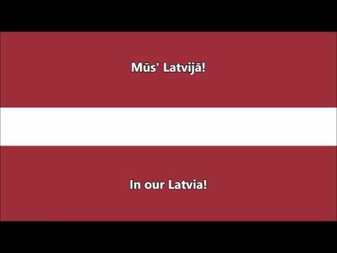National anthem of Latvia (Latvian/English translation)