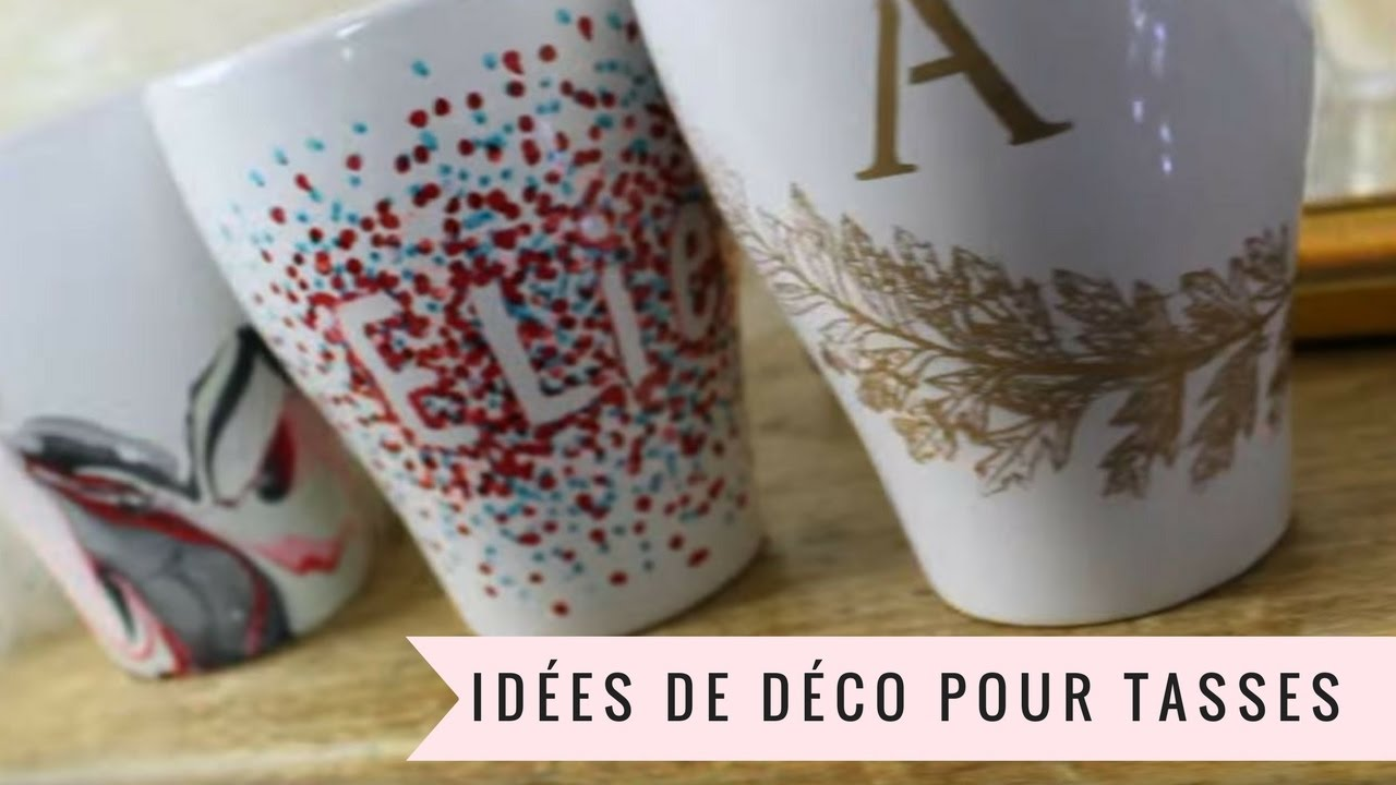 tutoriel 3 id es de d coration pour tasses avec lie duquet youtube. Black Bedroom Furniture Sets. Home Design Ideas
