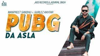 PubG Da Asla Manpreet Sandhu FtGurlez Akhtar Mp3 Song Download
