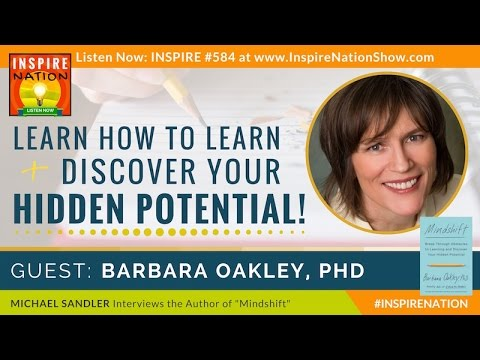 🌟 BARBARA OAKLEY: Learn How to Learn & Discover Your Hidden Potential! | Mindshift