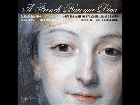 A French Baroque Diva—Arias for Marie Fel—Carolyn Sampson (soprano)