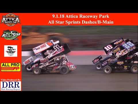 9.1.18 Attica Raceway Park All Star Sprints Dashes/B-Main