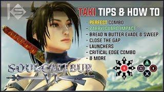 How to Parry   Perfect Combos Guide   Soul Calibur VI Beta   Best Taki Critical Edge Combo