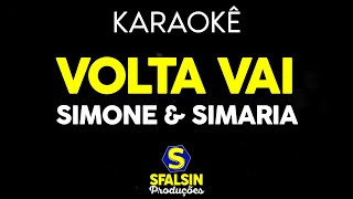 Baixar Simone & Simaria ¨- Volta Vai (KARAOKÊ VERSION)