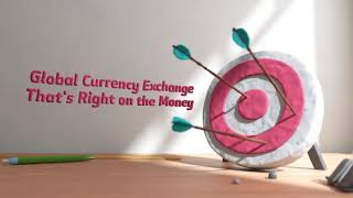Global Currency Exchange That's Right on the Money