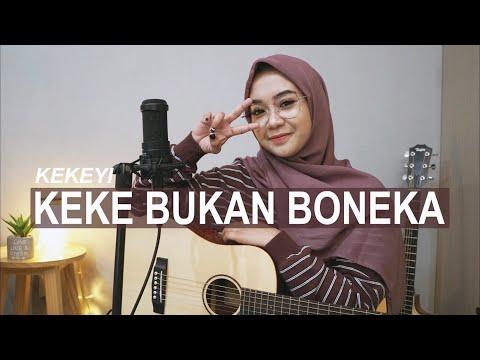 KEKE BUKAN BONEKA - KEKEYI ( COVER BY REGITA ECHA )