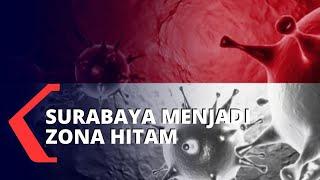 Jawa Timur Tertinggi Penambahan Kasus Corona, Surabaya Zona Hitam