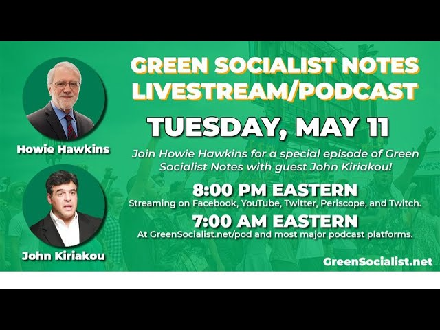 #GreenSocialist Notes #23: Whistleblowers with John Kiriakou