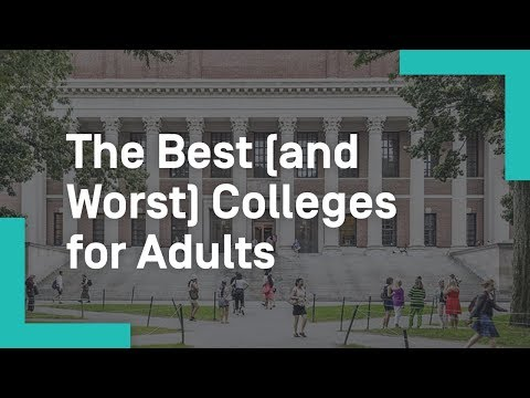 The Best (and Worst) Colleges for Adults