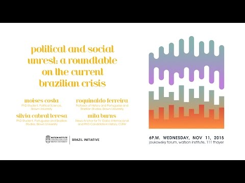 Political and Social Unrest: A Roundtable on the Current Brazilian Crisis