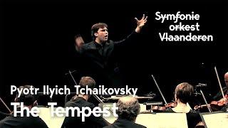 Symfonieorkest Vlaanderen - The Tempest (Pyotr Ilyich Tchaikovsky)