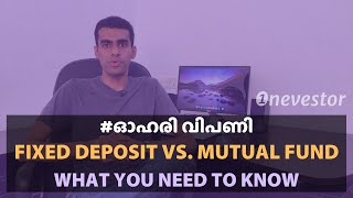 FD vs. Mutual Fund/Stocks – Here's What You Need To Know [MALAYALAM / EPISODE #10]