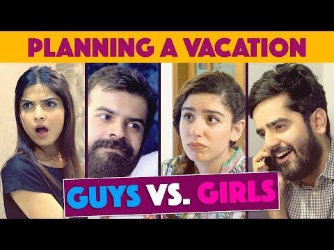 Download Youtube: Planning a Vacation in Pakistan | Guys vs. Girls | MangoBaaz