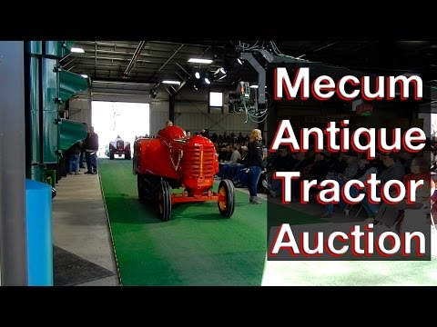 Mecum Spring Classic Antique Tractor Auction - Davenport, IA 2017