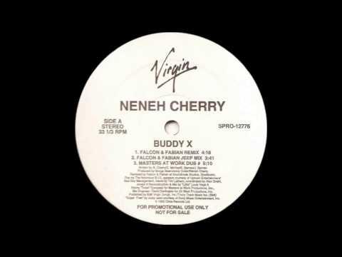 (1992) Neneh Cherry - Buddy X [Masters At Work Dub RMX]